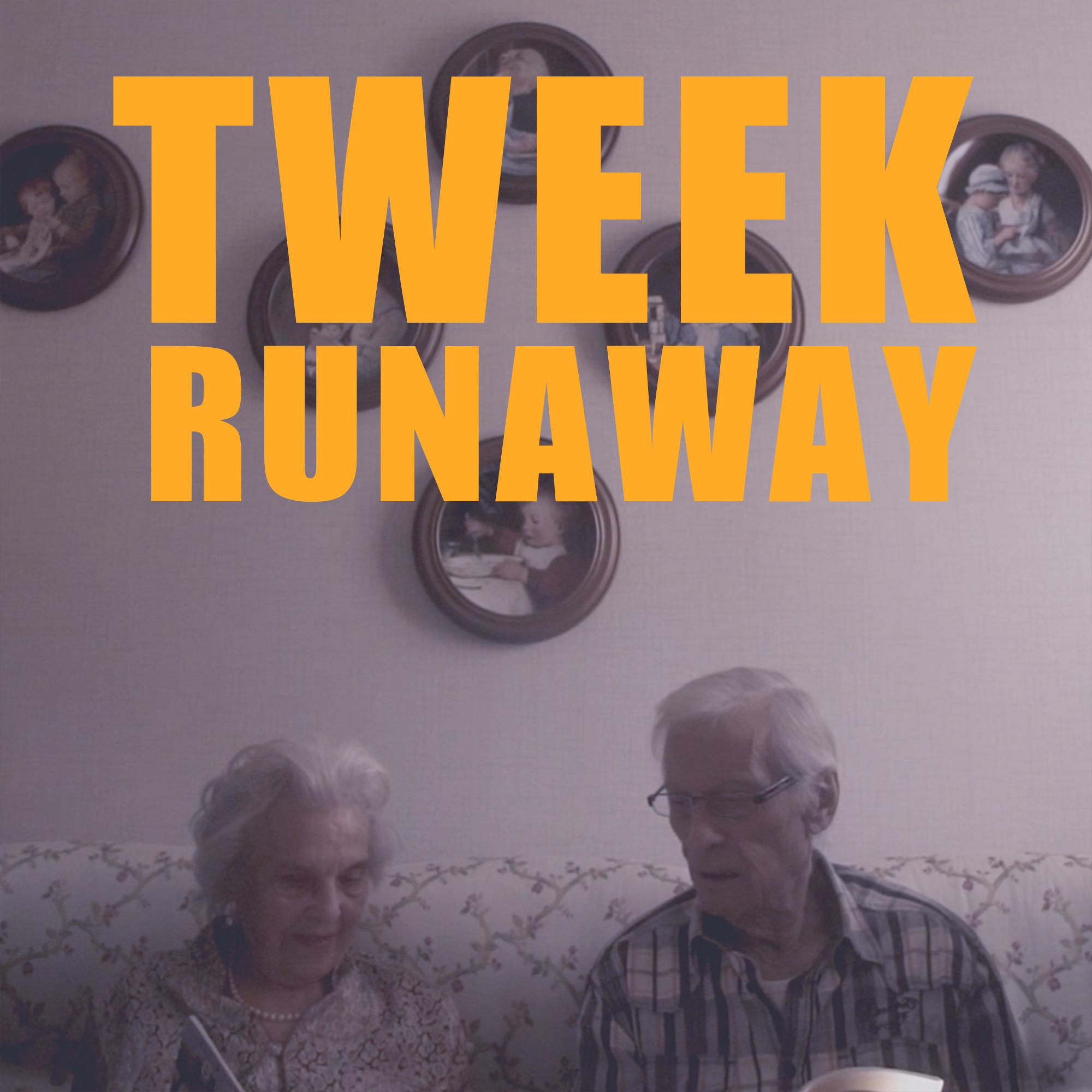 TWEEK – «RUNAWAY» – CLIP